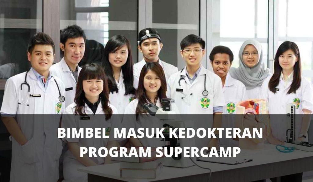 BIMBEL MASUK KEDOKTERAN LEWAT PROGRAM SUPERCAMP